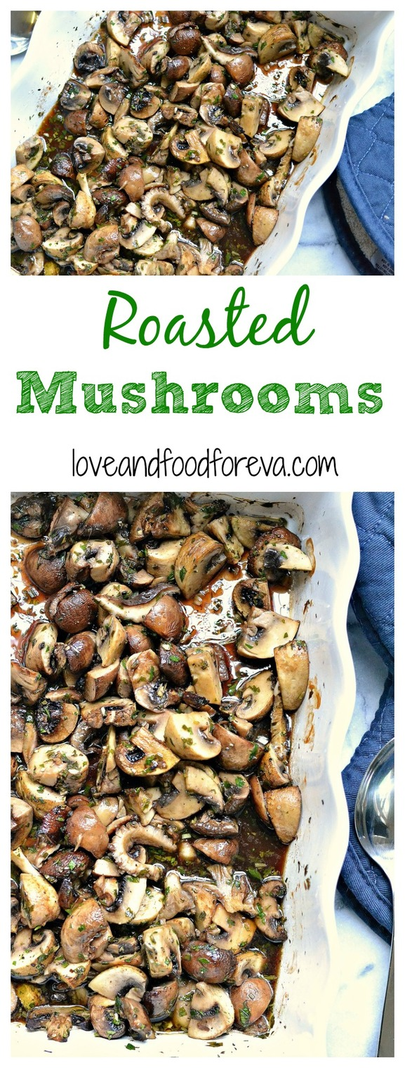 These Roasted Mushrooms are unbelievably delicious and fragrant and so easy to make: just chop, toss, and bake!